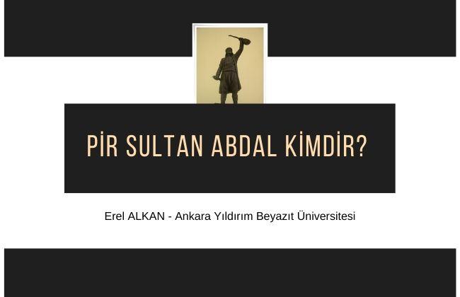 pir sultan abdal kimdir hayatı 1