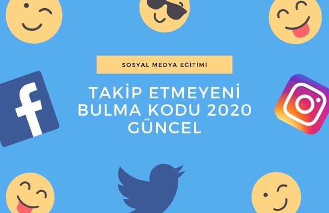 twitter takip etmeyeni bulma kodu 2020