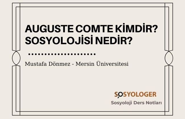 auguste comte kimdir sosyolojisi