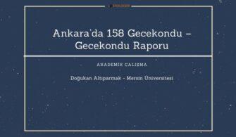 Ankara'da 158 Gecekondu – Gecekondu Raporu