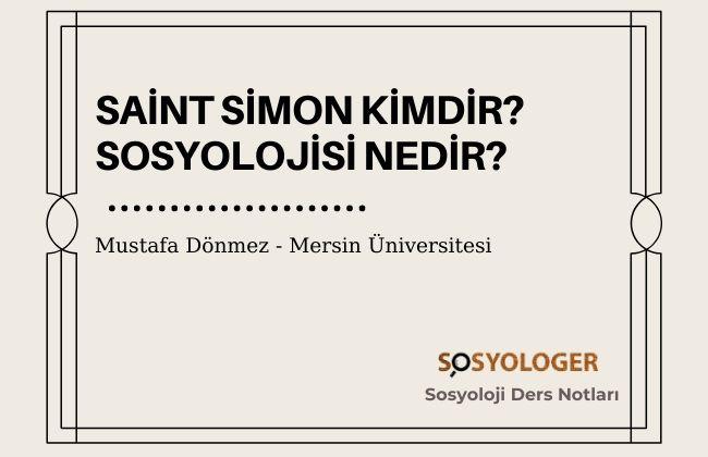 saint simon kimdir sosyolojisi