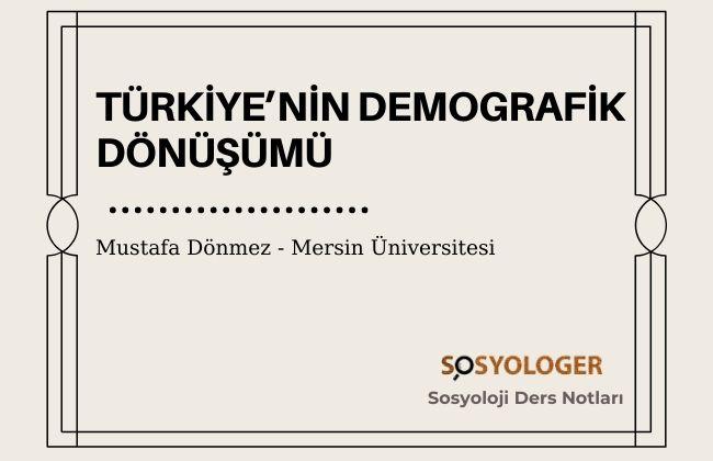 turkiyenin demografik donusumu sosyoloji 1