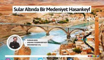 Sular Altında Bir Medeniyet: Hasankeyf