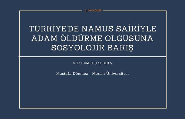 Türkiyede namus saiki ile adam öldürme