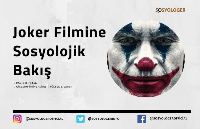 joker filmi sosyolojik analiz