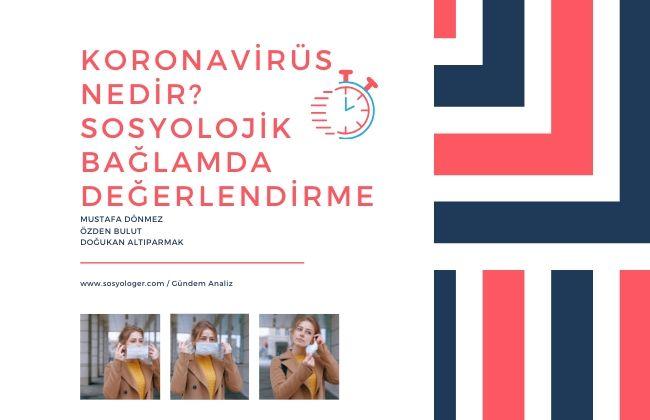 koronavirüs nedir sosyoloji haber