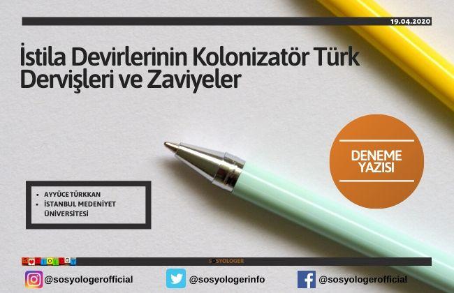 kolonizator turk dervisleri ve zaviyeler