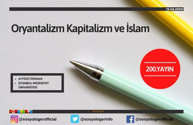 oryantalizm kapitalizm ve islam