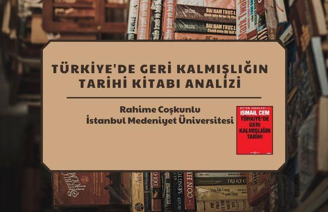 türkiyede geri kalmisligin tarihi analizi