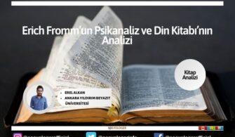 Erich Fromm'un Psikanaliz ve Din Kitabı'nın Analizi