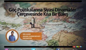 Göç Politikalarına Siyasi Dinamikler Çerçevesinde Kısa Bir Bakış