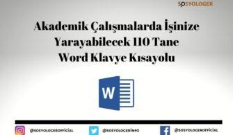 Akademik Çalışmalarda İşinize Yarayabilecek 110 Tane Microsoft Word Klavye Kısayolu