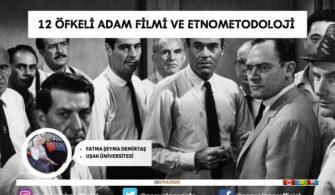 12 Öfkeli Adam Filmi ve Etnometodoloji