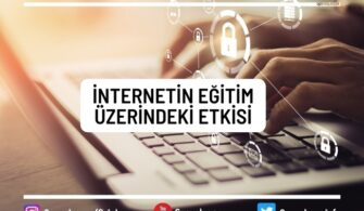 İnternetin Eğitim Üzerindeki Etkisi