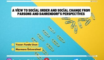 a View to Social Order and Social Change from Parsons and Dahrendorf's Perspectives