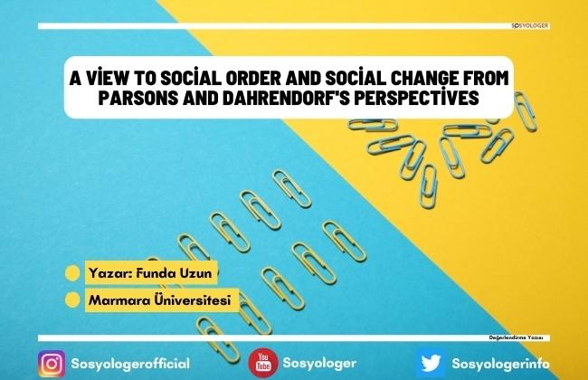 parsons dahrendorfs social order change