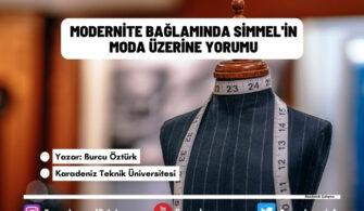 Modernite Bağlamında Simmel'in Moda Üzerine Yorumu