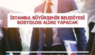 İstanbul Büyükşehir Belediyesi Sosyolog Alımı Yapacak