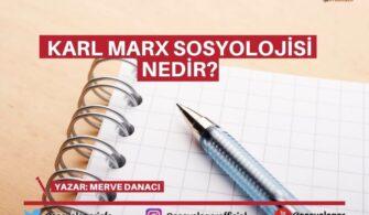 Karl Marx'ın Sosyolojik Görüşleri