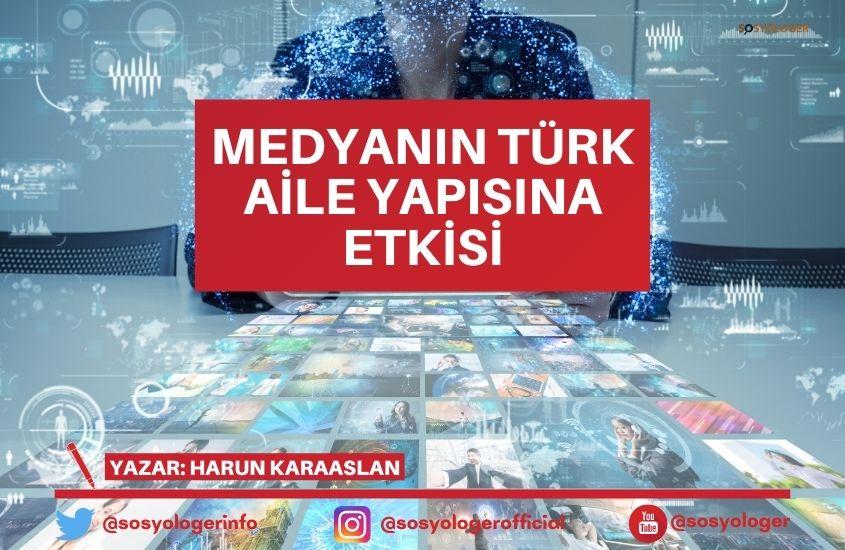 medyanin turk aile yapisina etkisi