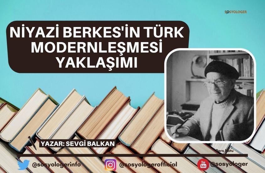 niyazi berkes turk modernlesmesi