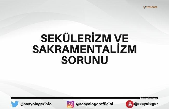 sekulerizm ve sakramentalizm