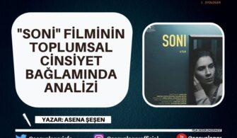 """Soni"" Filminin Toplumsal Cinsiyet Bağlamında Analizi"