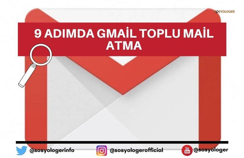 gmail toplu mail atma