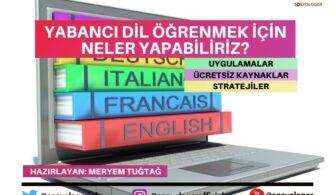 Yabancı Dil Öğrenmek İçin Neler Yapabiliriz?