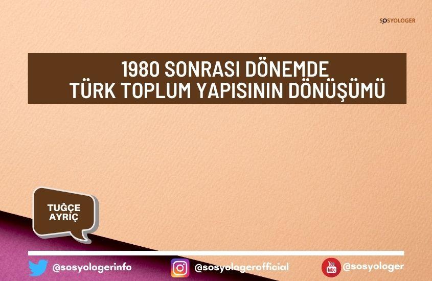 1980 turk toplum yapisi