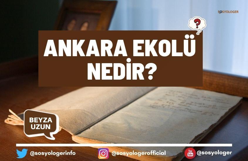 Ankara ekolü nedir?