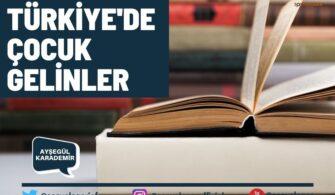 Türkiye'de Çocuk Gelinler