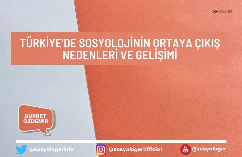 turkiyede sosyolojinin ortaya cikisi