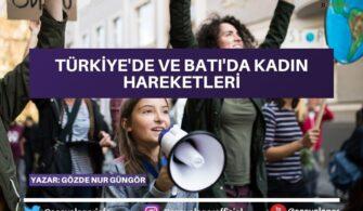 Türkiye'de ve Batı'da Kadın Hareketleri