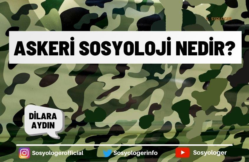 Askeri sosyoloji nedir