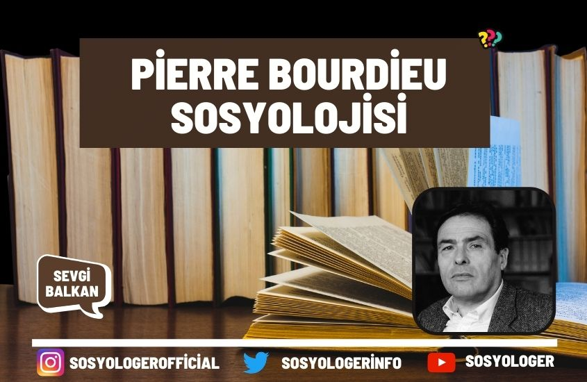 Pierre bourdieu sosyolojisi