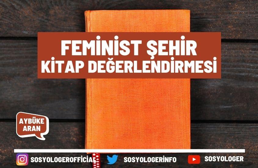 Feminist Şehir Kitap Değerlendirmesi