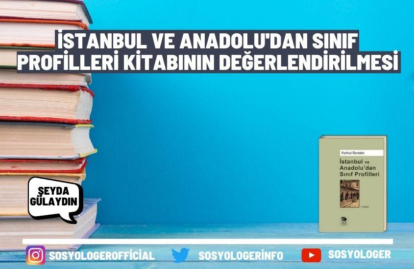 İstanbul ve Anadolu'dan Sınıf Profilleri Kitabının Değerlendirilmesi