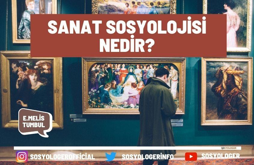 Sanat sosyolojisi nedir