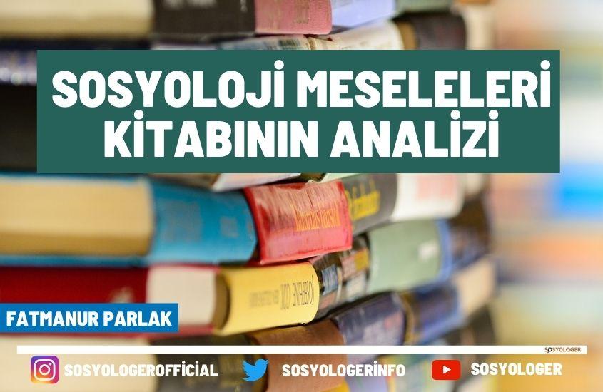 sosyoloji meseleleri kitap analizi