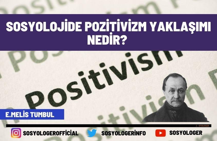 sosyolojide pozitivizm yaklasimi