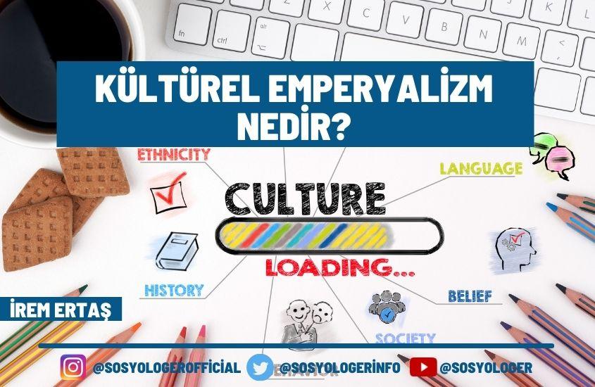 Kültürel Emperyalizm Nedir?