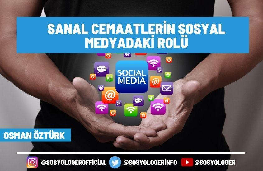 sanal cemaatlerin sosyal medyadakirolu