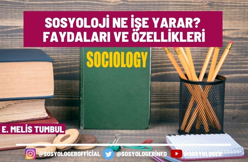 sosyoloji ne ise yarar